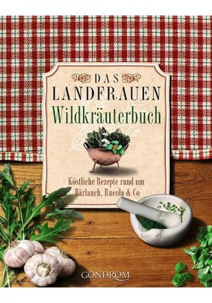 Das Landfrauen Wildkräuterkochbuch
